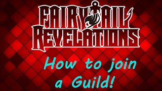 {Roblox} Fairy Tail Revelations: Tutorial - How to join a Guild!