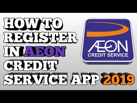 How To Register Your Credit Information In Aeon Service Credit App (2019) - Philippines