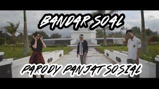 #SENANDUNG UN BANDAR SoAL (PARODY PANJAT SOSiAL) - ROY RiCARDO FT LULA LAHFAH & GAGA MUHAMMAD Mp3