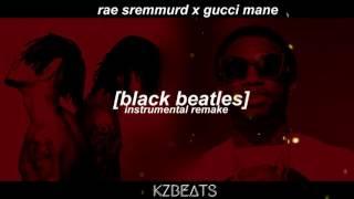 Rae Sremmurd - Black Beatles [Instrumental Remake] [Prod. KVNG Zuzi]