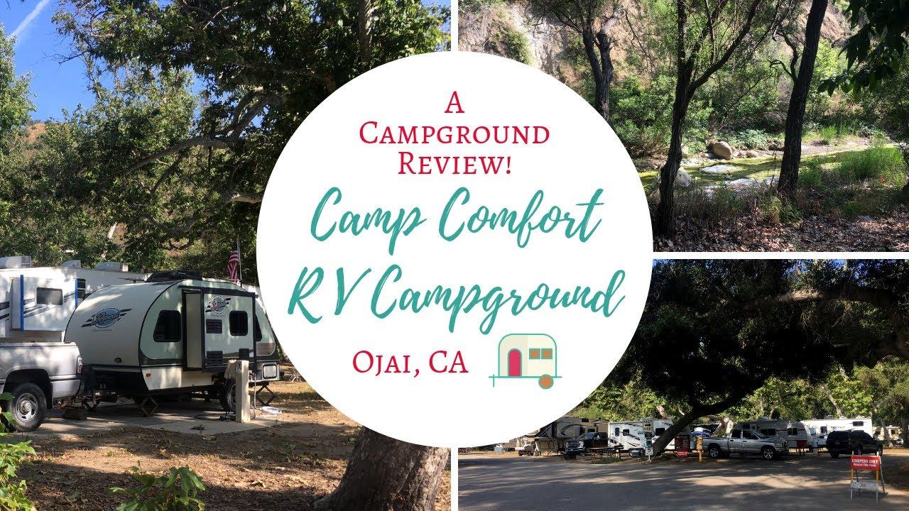 Camp Comfort RV Campground, Ojai, CA ~ A Campground Review!