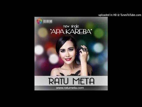 Ratu Meta - Apa Kareba (Official Album Music Terbaru  )