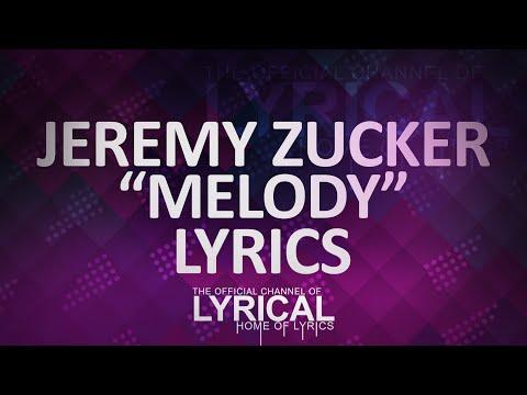 Jeremy Zucker - Melody Lyrics