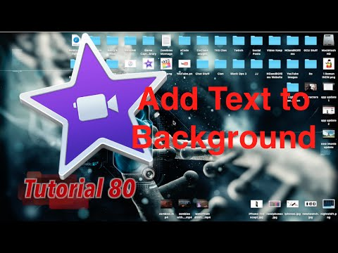 How to add text in iMovie in Mac and iPhone