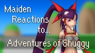 Maiden Reactions to: Adventures of Shuggy