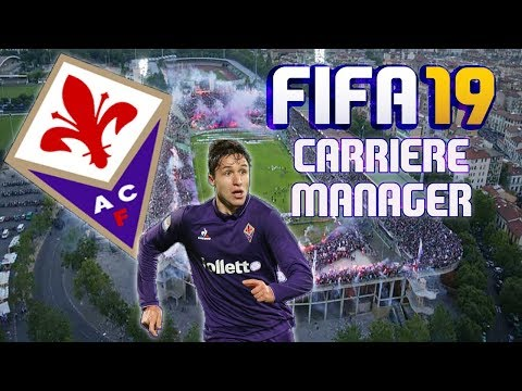 FIFA 19 - FIORENTINA - CARRIERE MANAGER ! #1