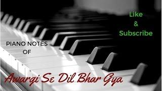 Awargi Se Dil bhar Gya - (love Games) || Sangeet Haldipur || Rashika Sekhar || Piano Notes