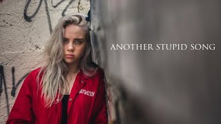 Another Stupid Song - Bille Eilish (lyrics & chords) mp3