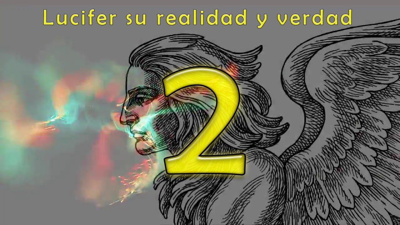 Quien es Lucifer en realidad y cual es su verdad? 02