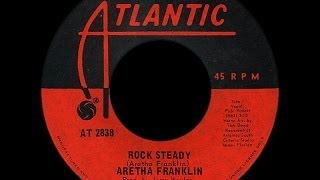 Aretha Franklin ~ Rock Steady 1971 Funky Purrfection Version