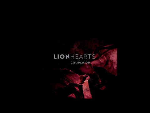 "Lionhearts - The Ardent City (Hecq Remix) [taken from ""Companion"" 2018]"