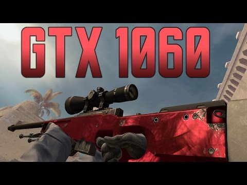 8 Games Tested With GTX 1060 + CSGO multiplayer (DM) @1080p max settings