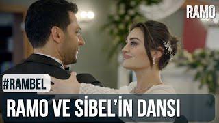 Ramo ve Sibel'in İlk Dansı | #RamBel | Ramo 34.Bölüm