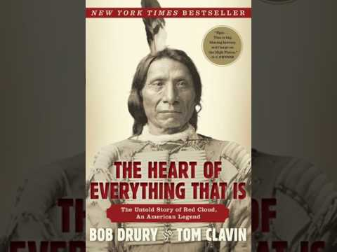 Bob Drury, Tom Clavin:The Heart of Everything That Is [Audio Books]