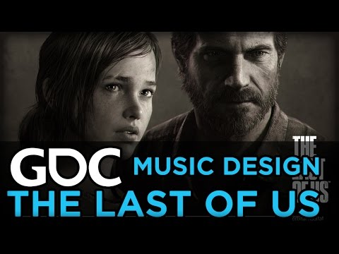 Music Design: Lessons from The Last of Us and More