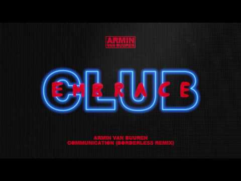 Armin van Buuren - Communication (BORDERLESS Extended Remix)