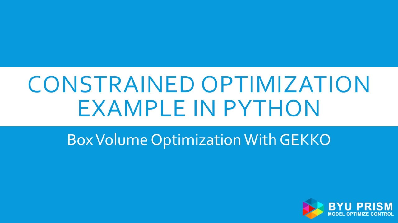 Python Optimization Example: Constrained Box Volume with