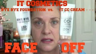IT Cosmetics Bye Bye Foundation vs. It Cosmetics CC Cream Review | FACE OFF
