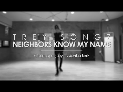 JUNHO Class | Neighbors Know My Name @treysongz | Soul Dance School 쏘울댄스