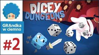 Dicey Dungeons PL #2 |  BOSS, który bzyka! :o