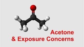 Acetone & Exposure Concerns