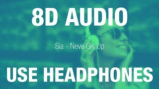 Baixar Sia - Never Give Up | 8D AUDIO