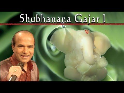 Shubhanana Gajar   Shri Ganesh   Suresh Wadkar   Devotional