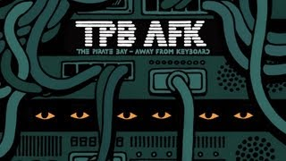 The Pirate Bay - Away From Keyboard (Русские субтитры)