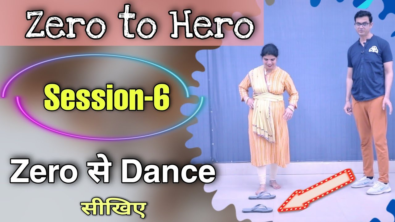 Download Zero To Hero session-6   Learn Dance From Beginning   Parveen Sharma     how to dance