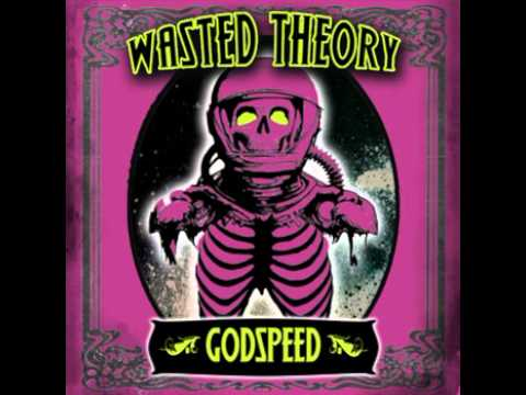 Wasted Theory - Unhinged