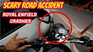 Scary Accident | Royal Enfield Bullet Crashes | Almost Got Ran Over in Delhi