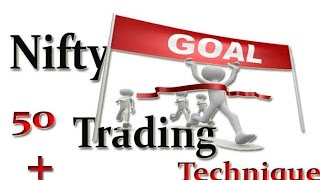 NIFTY intraday trading techniques  : 50 plus points per trade 99 % working