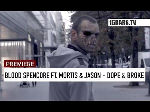Blood Spencore feat. Mortis & Jason - Dope und Broke // prod. by Shuko (16BARS.TV PREMIERE)