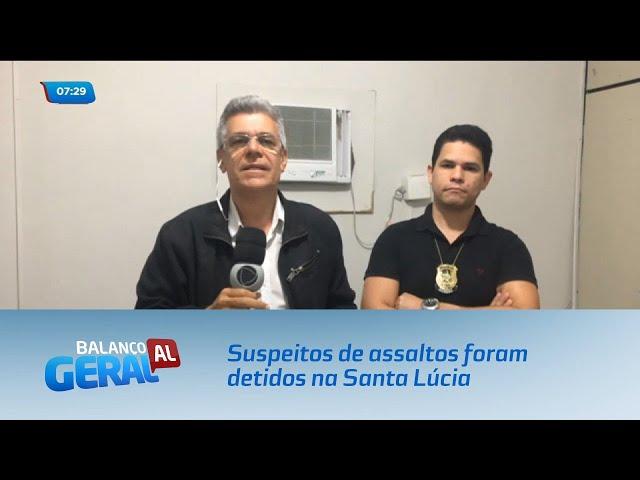 Dois maiores foram presos e quatro menores apreendidos suspeitos de assaltos na Santa Lúcia