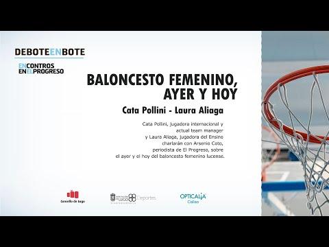 De Bote en Bote   Baloncesto de ayer y hoy, con Cata Pollini y Laura Aliaga