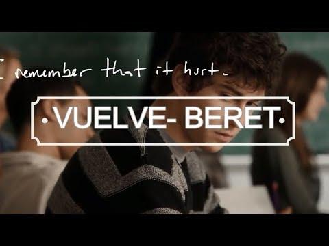 Beret - VUELVE (Letra y video)