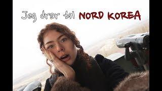 Jeg drar til NORD KOREA