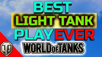► RIDICULOUS SCOUT GAME ••• Best World Of Tanks Light Tank Gameplay Ever