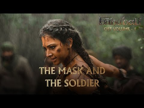 Baahubali OST - Volume 01 - The Mask and the Soldier | MM Keeravaani