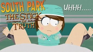 PERFORMING OUR FIRST ABORTION...ON A DUDE | South Park: Stick of Truth