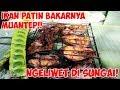 Ngeliwet di Pinggir Sungai + Ikan Patin Bakar + Petai!!