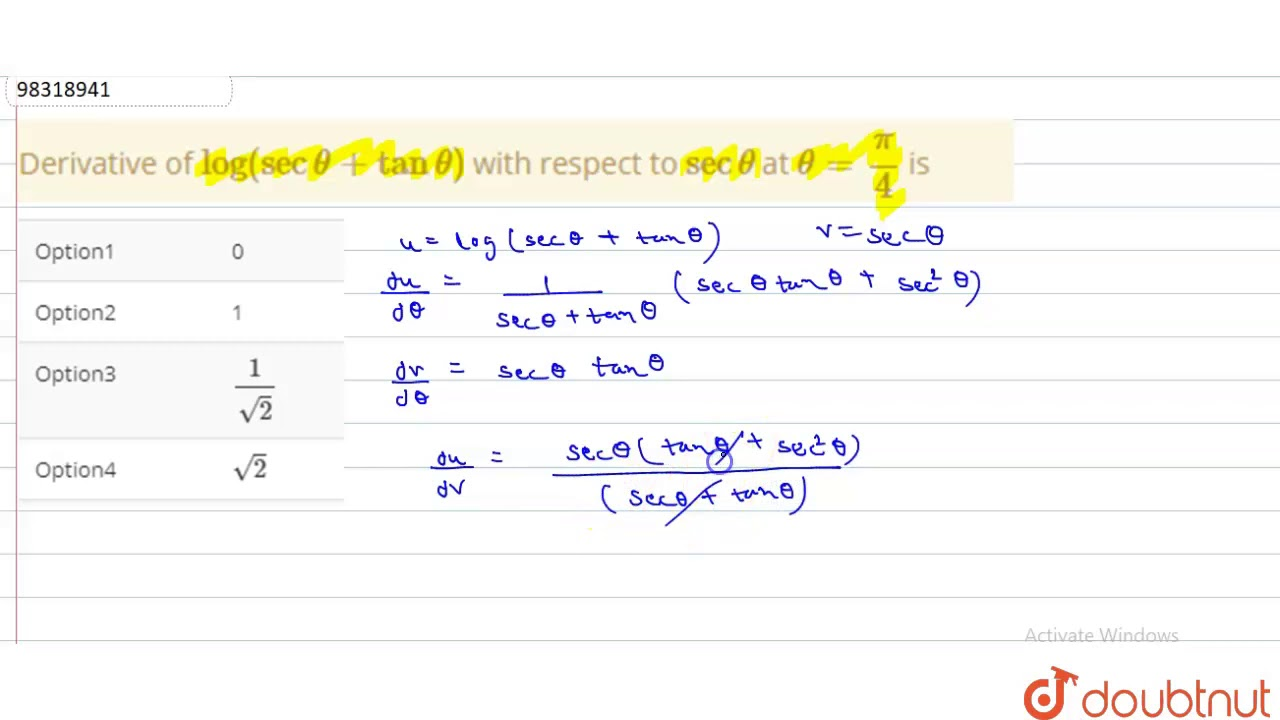 Derivative of ` log (sec theta + tan theta )` with respect ...