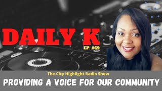 Houston City Highlights | Radio and Community Voice | Daily K Ep. 69 | Kris Bryant | KTTeeV