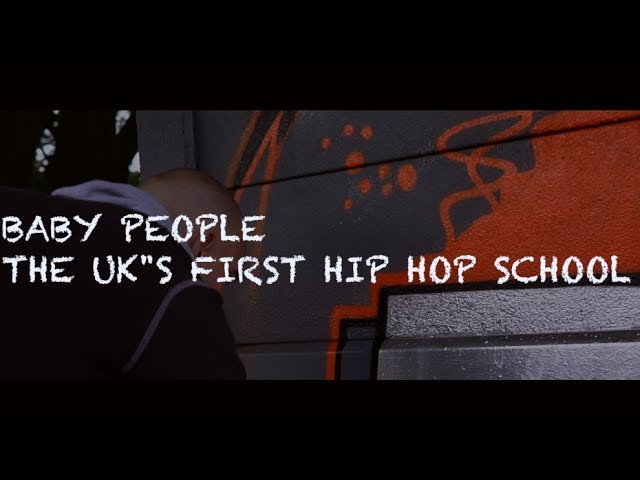 Baby People - The UK's first Hip Hop school