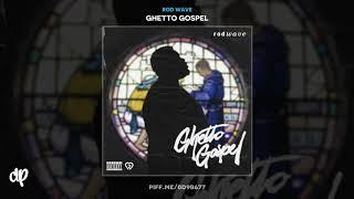 Rod Wave - Abandoned [Ghetto Gospel]