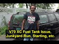 Fuel pump issues on the Volvo V70 XC AWD, junkyard run, crank no start issue, ECC issue, etc. - howr