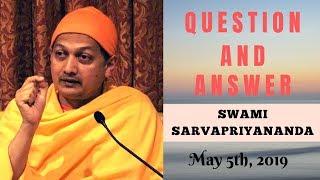 Ask Swami with Swami Sarvapriyananda   May 5th, 2019