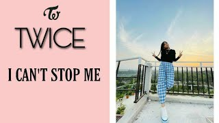 I Can't Stop Me - Twice    Dance Cover By Rhine Chakma ( Official Video )