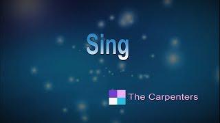 Sing ♦ The Carpenters ♦ Karaoke ♦ Instrumental