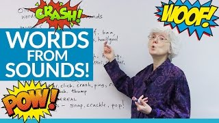 BANG! CRASH! DING DONG! Words that Imitate Sounds